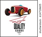 vintage race car for printing... | Shutterstock .eps vector #614718605