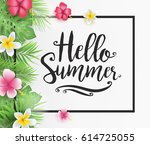 hello summer calligraphy with... | Shutterstock .eps vector #614725055