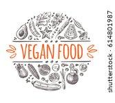 vegan food concept. hand drawn... | Shutterstock .eps vector #614801987