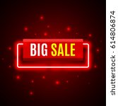 red sale banner with neon... | Shutterstock .eps vector #614806874