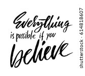everything is possible if you... | Shutterstock .eps vector #614818607