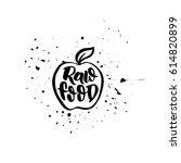 raw food. hand drawn vegan logo.... | Shutterstock .eps vector #614820899