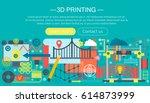 3d printer technology flat... | Shutterstock .eps vector #614873999