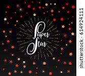 super star   hand lettering... | Shutterstock .eps vector #614924111