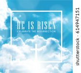 he is risen celebrate the... | Shutterstock .eps vector #614947151