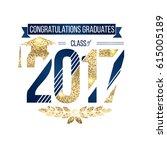 graduation 2017 class of | Shutterstock .eps vector #615005189