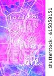 it is not down in any map  true ... | Shutterstock . vector #615058151