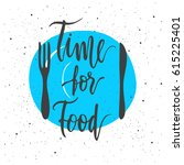 Time For Food Lettering With...
