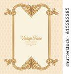 vintage richly decorated frame... | Shutterstock .eps vector #615283385
