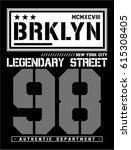brooklyn typography  t shirt... | Shutterstock .eps vector #615308405