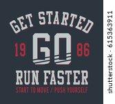 run sport typography  tee shirt ... | Shutterstock .eps vector #615363911