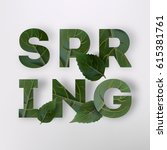 spring letter with leaves.  | Shutterstock .eps vector #615381761