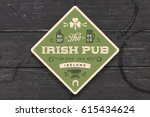 coaster for irish pub. vintage... | Shutterstock .eps vector #615434624