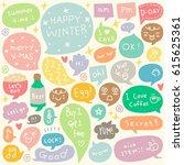 set of cute hand drawn speech... | Shutterstock .eps vector #615625361
