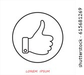 line icon  thumb up | Shutterstock .eps vector #615681269