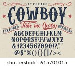 cowboy  take me away.... | Shutterstock .eps vector #615701015