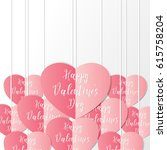 red pink hearts with happy... | Shutterstock .eps vector #615758204