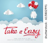 paper art of take it easy... | Shutterstock .eps vector #615802991