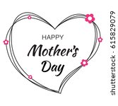 happy mothers day hand drawn... | Shutterstock .eps vector #615829079
