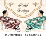 retro fashion. two elegant... | Shutterstock .eps vector #615835481