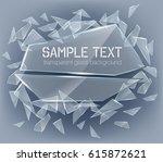 vector transparent broken glass ... | Shutterstock .eps vector #615872621