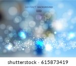lights on blue background bokeh ... | Shutterstock .eps vector #615873419