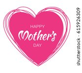 happy mothers day hand drawn... | Shutterstock .eps vector #615926309