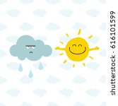 cute smiling sun and rainy... | Shutterstock .eps vector #616101599