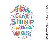 stars cant shine without...   Shutterstock .eps vector #616118429