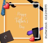 fathers day illustration with... | Shutterstock .eps vector #616144595