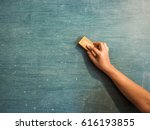 hands are erasing the... | Shutterstock . vector #616193855