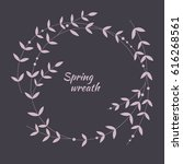 simple spring wreath made of... | Shutterstock .eps vector #616268561