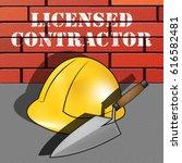 licensed contractor builder hat ... | Shutterstock . vector #616582481