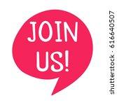 join us. speech bubble vector... | Shutterstock .eps vector #616640507
