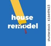 improve house paint | Shutterstock . vector #616649615