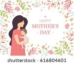 mother's day  vector card  baby ... | Shutterstock .eps vector #616804601
