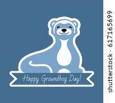 happy groundhog day typography... | Shutterstock . vector #617165699