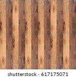 wood texture background | Shutterstock . vector #617175071