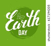 earth day grunge poster. vector ... | Shutterstock .eps vector #617194205