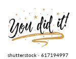 you did it card  banner.... | Shutterstock .eps vector #617194997