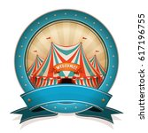 vintage circus badge with... | Shutterstock .eps vector #617196755