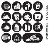 garbage icons set. white on a... | Shutterstock .eps vector #617224337