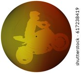 a man on a motorcycle performs... | Shutterstock .eps vector #617238419