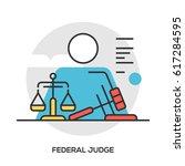 federal judge concept. modern... | Shutterstock .eps vector #617284595
