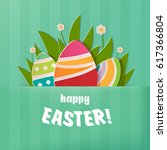 happy easter greeting card. a... | Shutterstock . vector #617366804