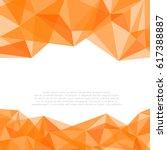 geometric orange and white... | Shutterstock .eps vector #617388887