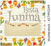 festa junina   brazil june... | Shutterstock .eps vector #617492249