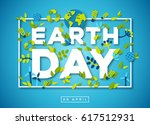 happy earth day typography... | Shutterstock .eps vector #617512931