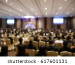 blurry image in conference room. | Shutterstock . vector #617601131