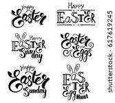 set of hand written easter... | Shutterstock . vector #617619245